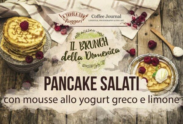 Pancake salati con mousse allo yogurt greco con limone