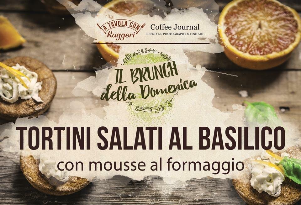Tortini salati al basilico con mousse al formaggio